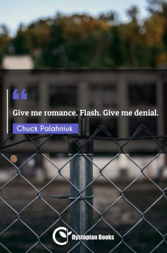 Give me romance. Flash. Give me denial.