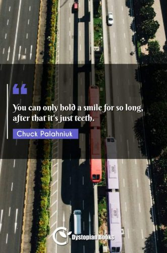 You can only hold a smile for so long, after that it's just teeth.