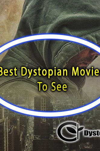 Best Dystopian Movies To See