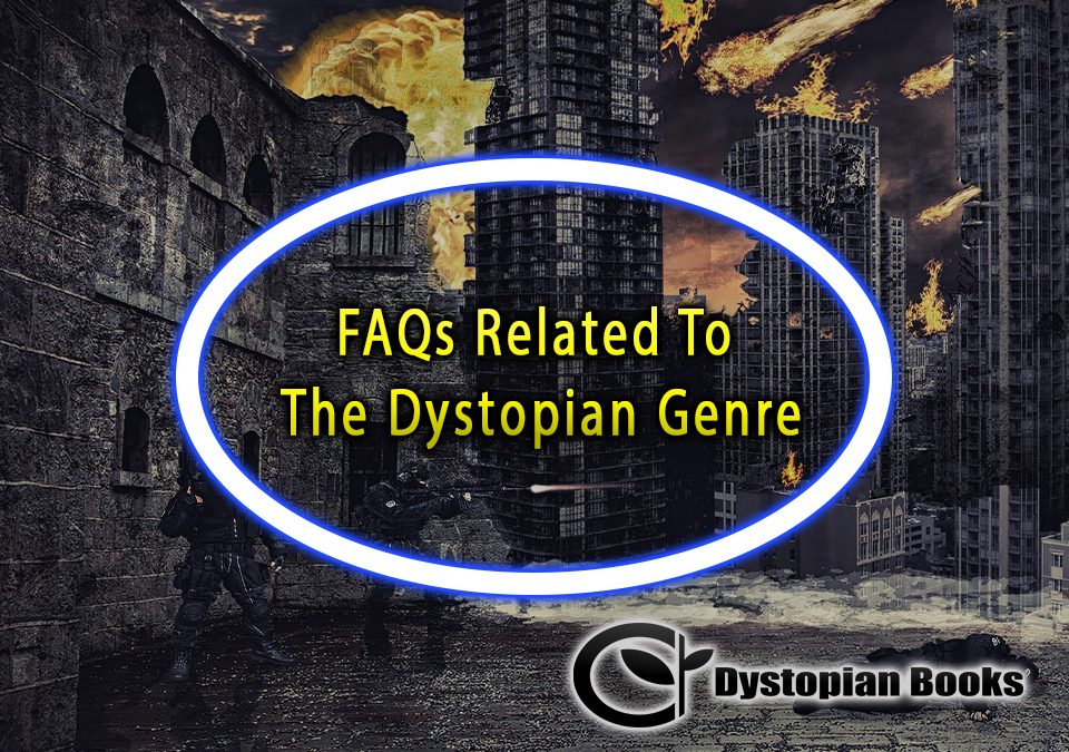 FAQs Related To The Dystopian Genre