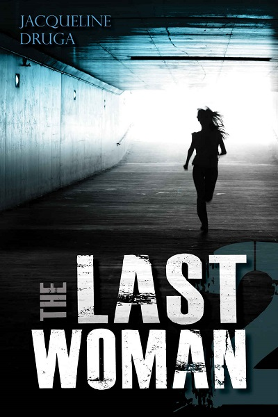 Dystopian Book The Last Woman 2