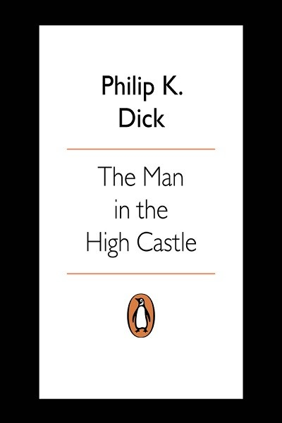 Dystopian Book The Man in the High Castle