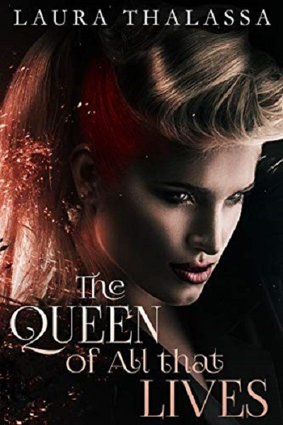 Dystopian Book The Queen of All that Lives