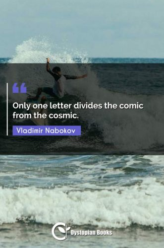 Only one letter divides the comic from the cosmic.