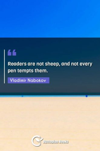 Readers are not sheep, and not every pen tempts them.