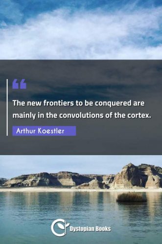 The new frontiers to be conquered are mainly in the convolutions of the cortex.