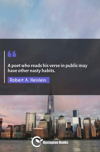 A poet who reads his verse in public may have other nasty habits.