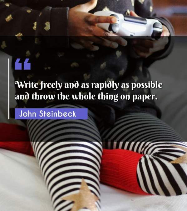 Write freely and as rapidly as possible and throw the whole thing on paper.