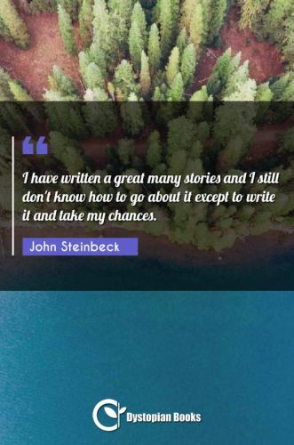 I have written a great many stories and I still don't know how to go about it except to write it and take my chances.