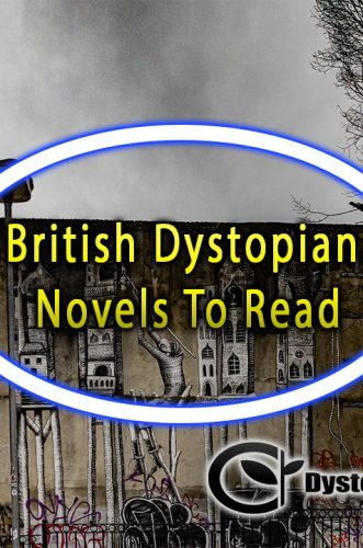 British Dystopian Novels To Read