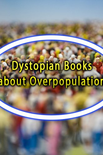 Dystopian Books about Overpopulation