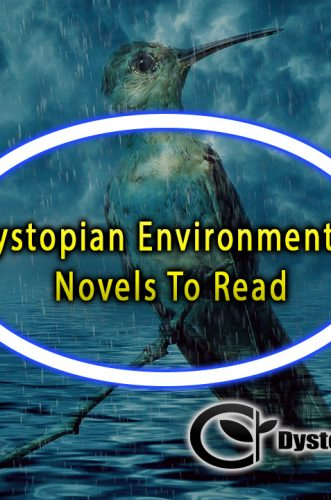Dystopian Environmental Novels To Read