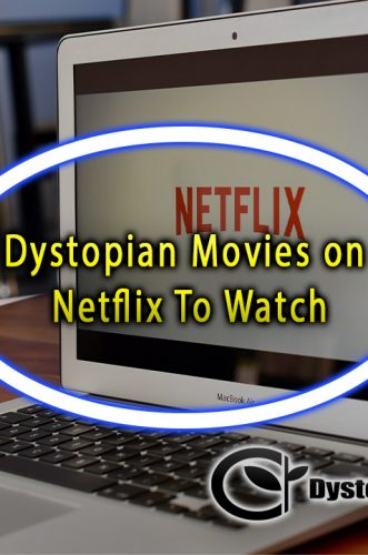 Dystopian Movies on Netflix To Watch