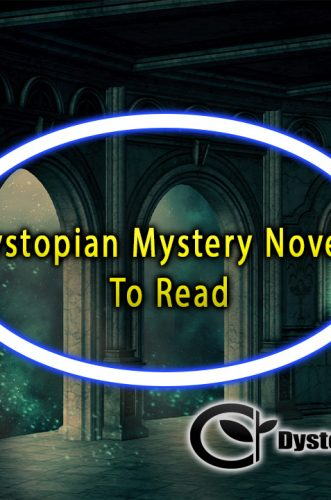 Dystopian Mystery Novels To Read