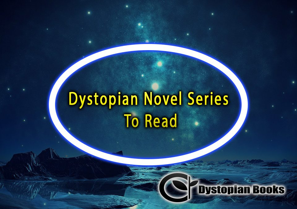 Dystopian Novel Series To Read
