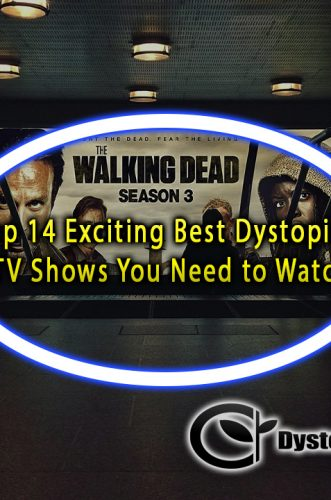 Top 14 Exciting Best Dystopian TV Shows You Need to Watch