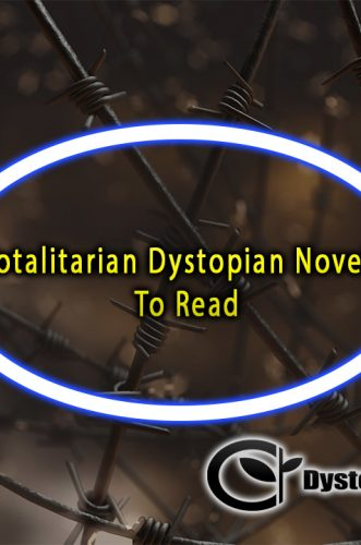 Totalitarian Dystopian Novels To Read