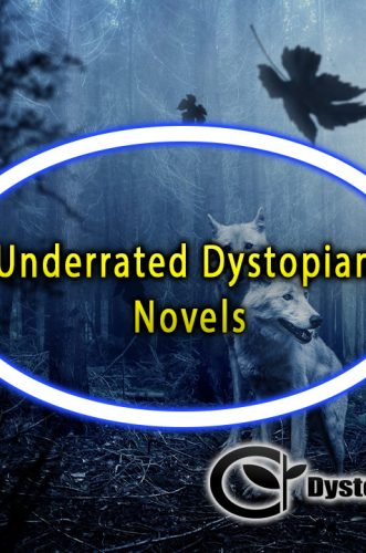 Underrated Dystopian Novels